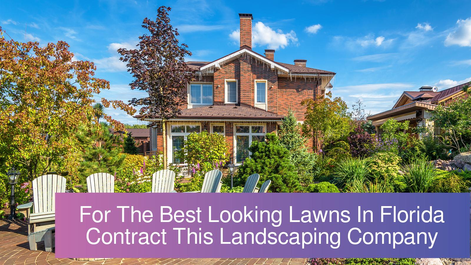 Calameo For The Best Looking Lawns In Florida Contract This Landscaping Company