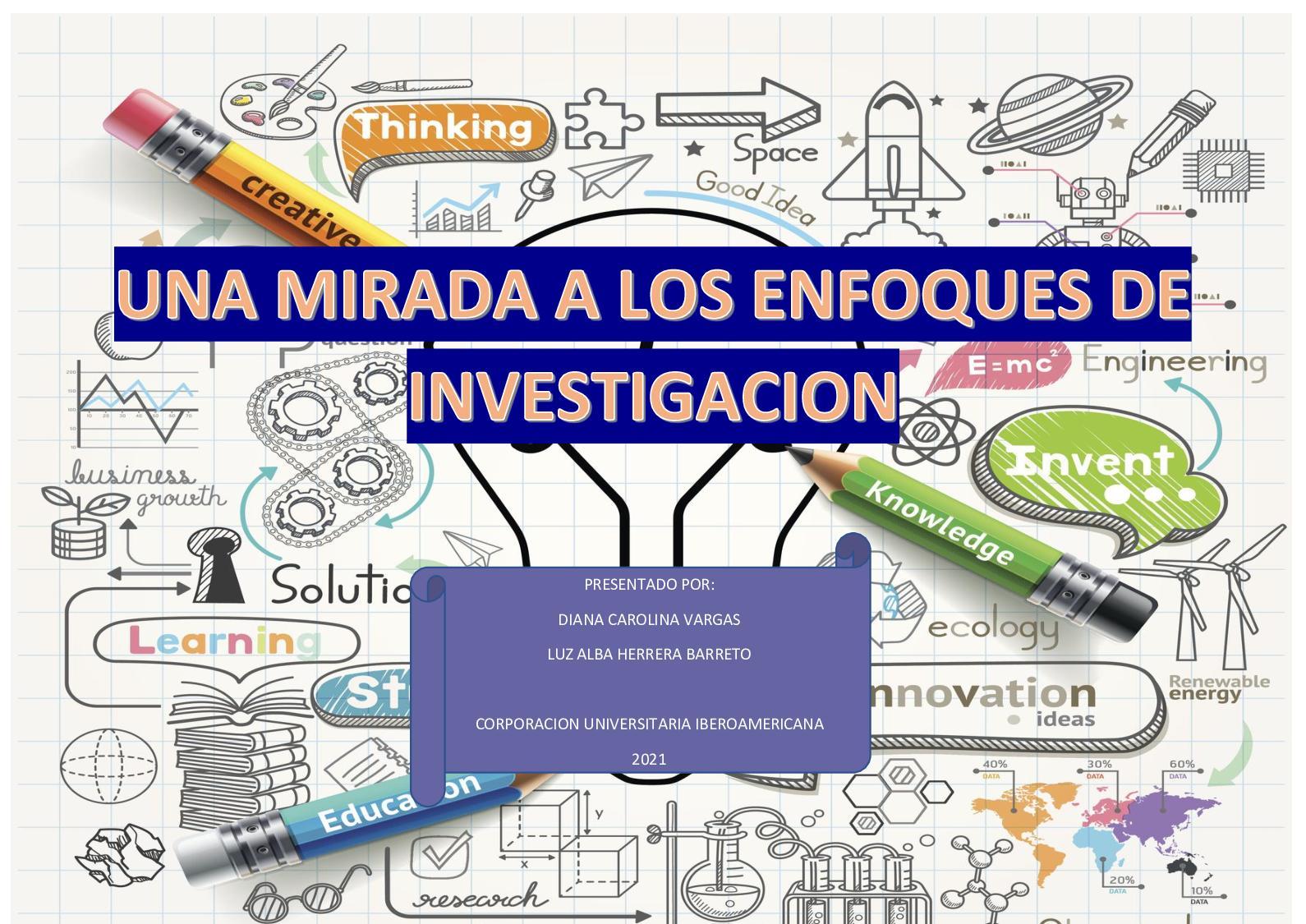 Actividad 4 Inve 2 Una Mirada A Los Enfoques De Investigacion